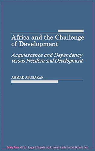 Africa and the Challenge of Development: Acquiescence: Ahmad Abubakar