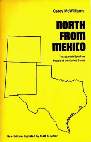 9780275932244: North From Mexico: The Spanish-Speaking People of the United States; Updated by Matt S. Meier, 2nd Edition (Contributions in American History)