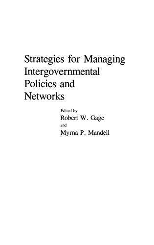 9780275932473: Strategies for Managing Intergovernmental Policies and Networks