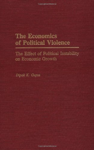 9780275932565: The Economics of Political Violence: The Effect of Political Instability on Economic Growth