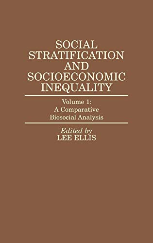 9780275932626: Social Stratification and Socioeconomic Inequality: Volume 1: A Comparative Biosocial Analysis