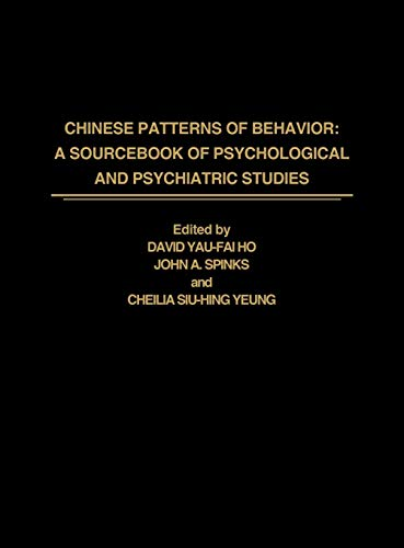 9780275932701: Chinese Patterns of Behavior: A Sourcebook of Psychological and Psychiatric Studies
