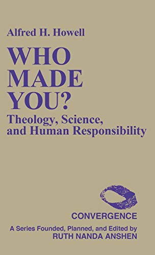 9780275932930: Who Made You?: Theology, Science, and Human Responsibility (Convergence Series)