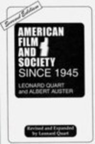 9780275933272: American Film and Society Since 1945: Revised and Expanded by Leonard Quart, 2nd Edition