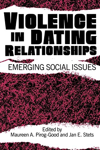 9780275933531: Violence in Dating Relationships: Emerging Social Issues