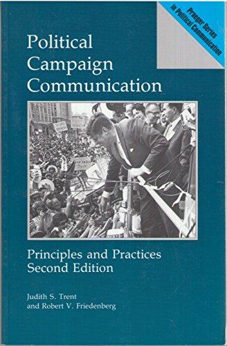 9780275934019: Political Campaign Communication (Praeger Series in Political Communication)