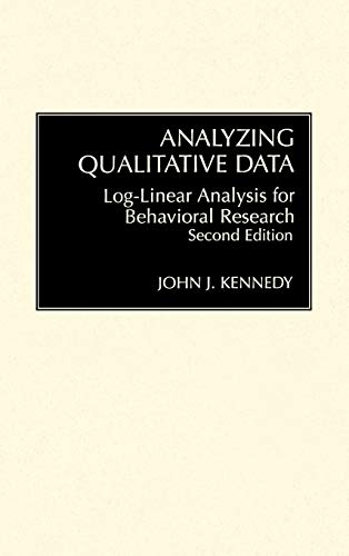 9780275934460: Analyzing Qualitative Data: Log-Linear Analysis for Behavioral Research: Second Edition