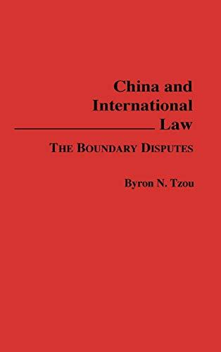 9780275934620: China and International Law: The Boundary Disputes