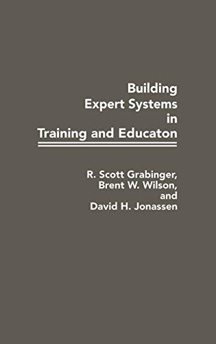 9780275934910: Building Expert Systems in Training and Education