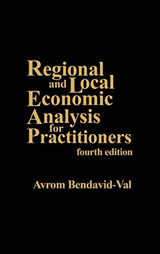 9780275935207: Regional and Local Economic Analysis for Practitioners: Fourth Edition
