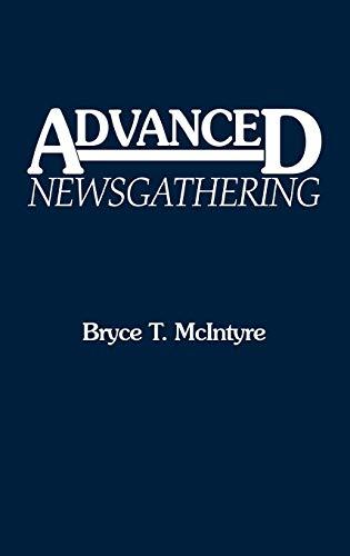 9780275935214: Advanced Newsgathering: