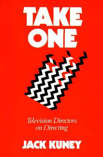 TAKE ONE: Television Directors on Directing