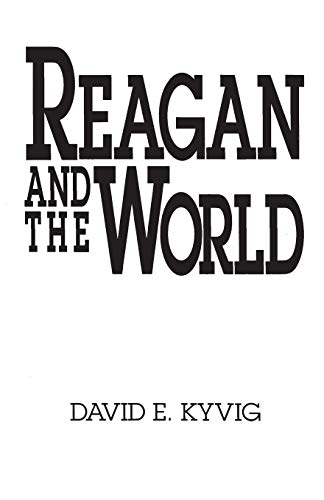 9780275935658: Reagan and the World (Contributions in American History)