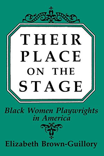 9780275935665: Their Place on the Stage: Black Women Playwrights in America