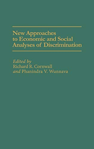 9780275935818: New Approaches to Economic and Social Analyses of Discrimination: