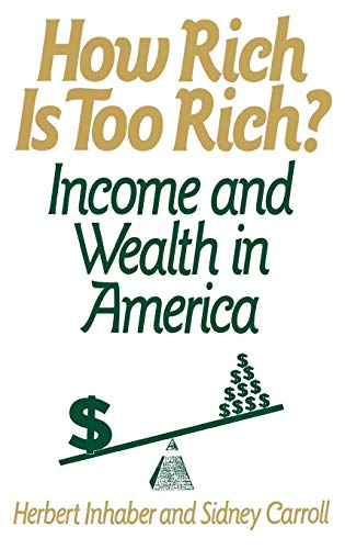 9780275936198: How Rich Is Too Rich?: Income and Wealth in America (NATO Asi Series B. Physics; 268)
