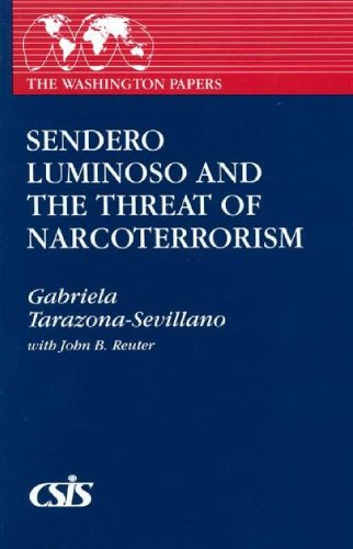 Sendero Luminoso and the Threat of Narcoterrorism: Gabriela Tarazona-Sevillano