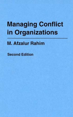 9780275936808: Managing Conflict in Organizations, 2nd Edition