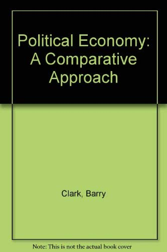 9780275936839: Political Economy: A Comparative Approach