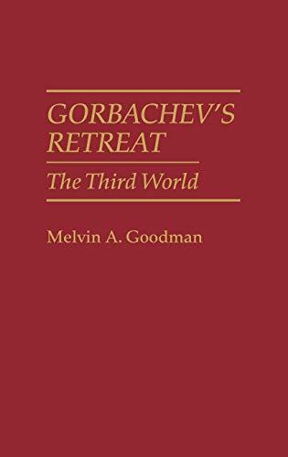 9780275936969: Gorbachev's Retreat: The Third World