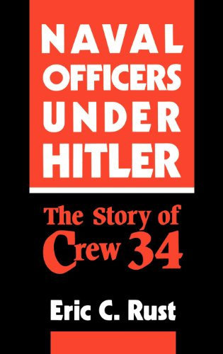 9780275937096: Naval Officers Under Hitler: The Story of Crew 34