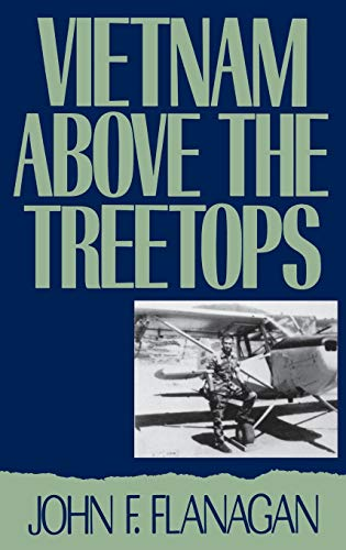 9780275937386: Vietnam Above the Treetops: A Forward Air Controller Reports