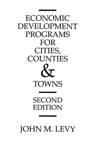 9780275937607: Economic Development Programs for Cities, Counties and Towns