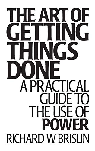 9780275937614: The Art of Getting Things Done: A Practical Guide to the Use of Power