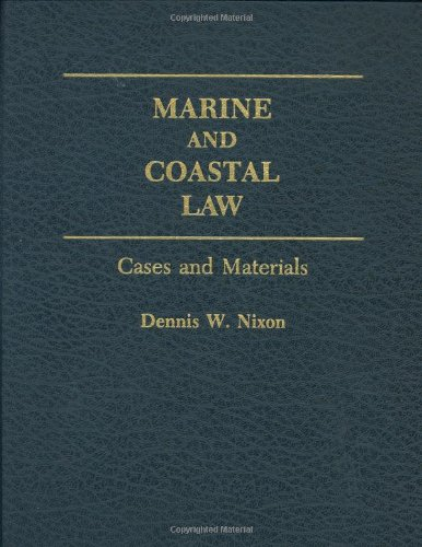 9780275937638: Marine and Coastal Law: Cases and Materials
