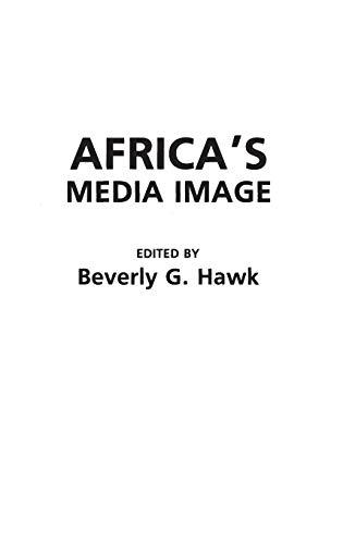 9780275937966: Africa's Media Image: