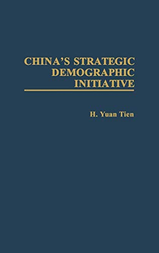 9780275938246: China's Strategic Demographic Initiative: