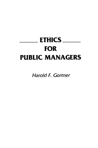 9780275938475: Ethics for Public Managers