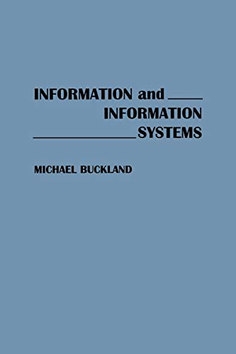 9780275938512: Information and Information Systems (New Directions in Information Management)