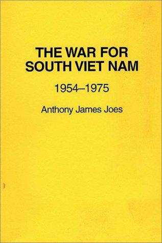 9780275938925: The War for South Vietnam: 1954-1975