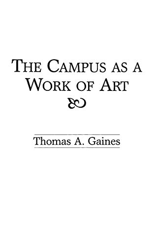 9780275939670: The Campus as a Work of Art