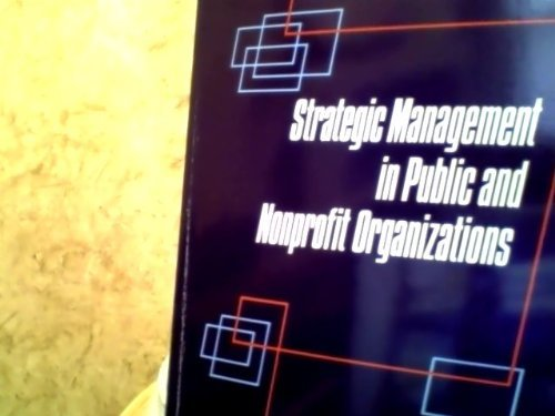 9780275940034: Strategic Management in Public and Nonprofit Organizations