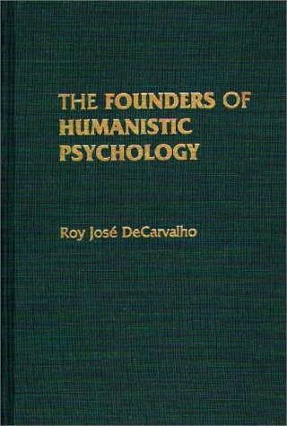 9780275940089: The Founders of Humanistic Psychology