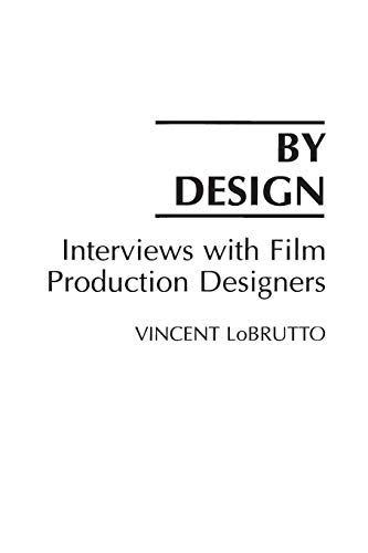 9780275940317: By Design: Interviews with Film Production Designers