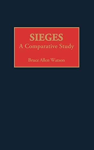 9780275940348: Sieges: A Comparative Study