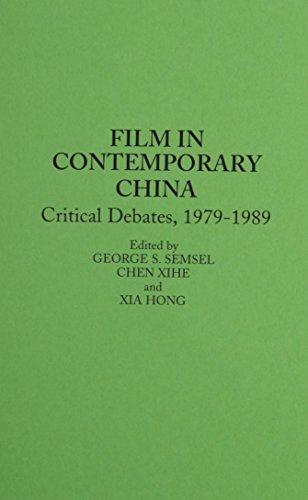 9780275940485: Film in Contemporary China: Critical Debates, 1979-1989