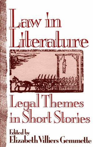 Law in Literature: Legal Themes in Short: Praeger Pub