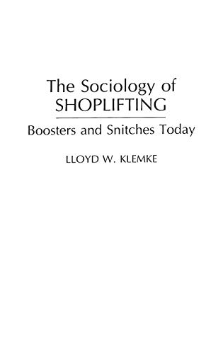 9780275941086: The Sociology of Shoplifting: Boosters and Snitches Today (Praeger Series in Criminology and Crime Control Policy)