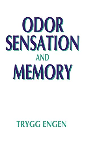 9780275941116: Odor Sensation and Memory