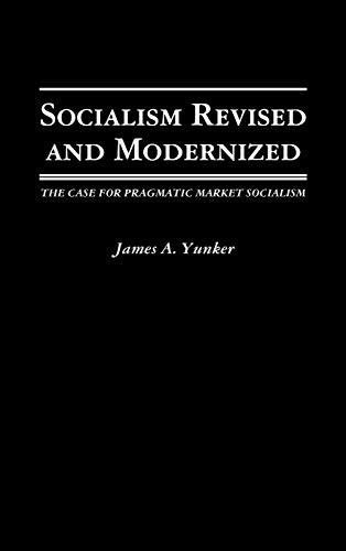 9780275941345: Socialism Revised and Modernized: The Case for Pragmatic Market Socialism