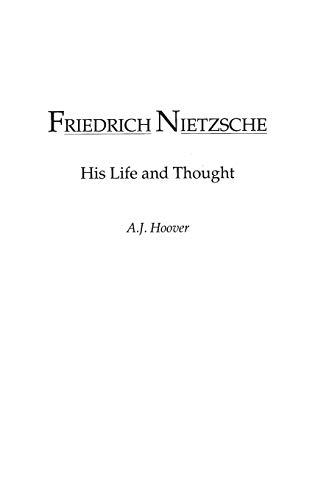 9780275941369: Friedrich Nietzsche: His Life and Thought