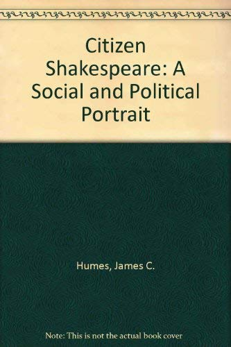9780275941536: Citizen Shakespeare