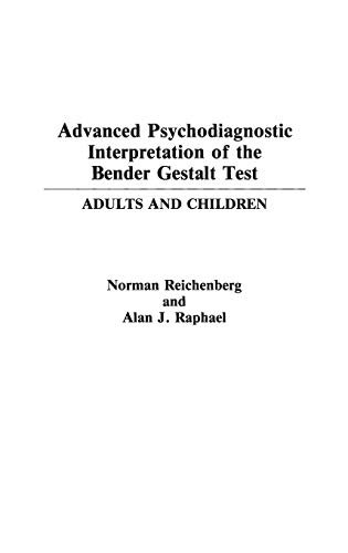 9780275941635: Advanced Psychodiagnostic Interpretation of the Bender Gestalt Test: Adults and Children