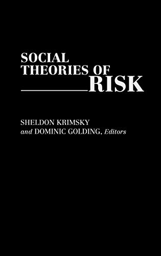 9780275941680: Social Theories of Risk