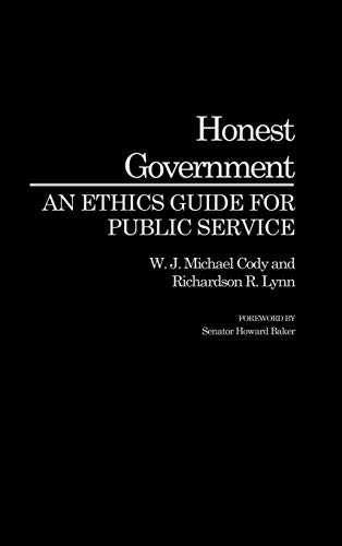 9780275941789: Honest Government: An Ethics Guide for Public Service