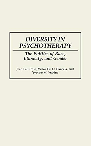 9780275941802: Diversity in Psychotherapy: The Politics of Race, Ethnicity, and Gender